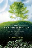 Eden Prescription